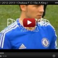 Eden Hazard 2012 - 2013 video - Be a King