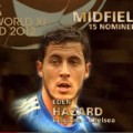 Eden Hazard nominated for FIFA world Best 11 Midfielders of 2012